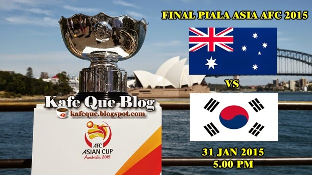 Live Streaming Final Piala Asia Australia vs Korea Selatan 31 Januari 2015