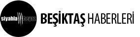 siyahlabeyaz | Son Dakika ve Güncel Beşiktaş Haberleri