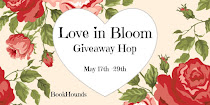 Love in Bloom #Giveaway Blog Hop! NOW to May 29th! Click photo to enter!