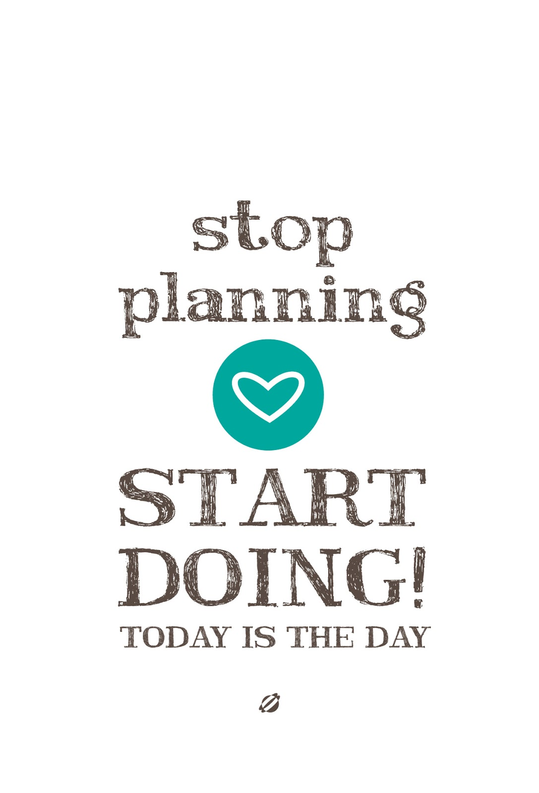 LostBumblebee ©2014 Stop Planning START DOING! FREE Printable