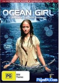 Cô Gái Đại Dương 2 - Ocean Girl 2