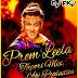 Prem Leela (Prem Ratan Dhan Payo) Dj Akj Tapori Mix
