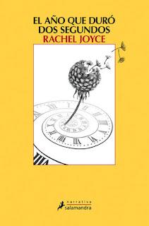 El año que duró dos segundos Rachel Joyce