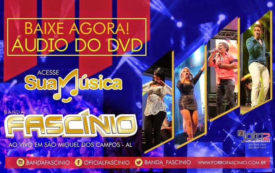 BAIXAR - Banda Fascínio ÁUDIO DVD 2014 EM São Miguel dos Campos - AL - JUNHO 2014