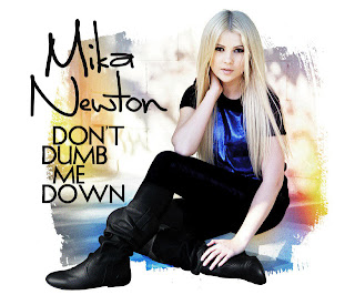Mika Newton - Don't Dumb Me Down Lyrics