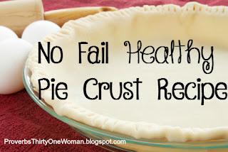 No Fail Healthy Pie Crust Recipe
