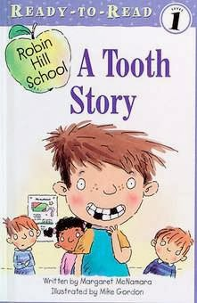 bookcover of TOOTH STORY  (Robin Hill School)  by Margaret McNamara