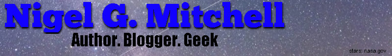 Nigel G. Mitchell - Author, Blogger, Geek