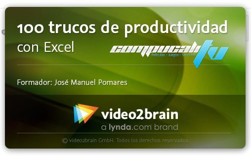 Curso: Video2Brain: 100 trucos de productividad con Excel