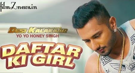 Mere Daftar Ki Girl Lyrics from Desi Kalakaar - Yo Yo Honey Singh