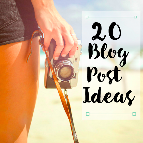 20 Blog Post Ideas for Lifestyle and Beauty Bloggers