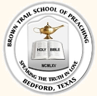 Brown Trail School of Preaching