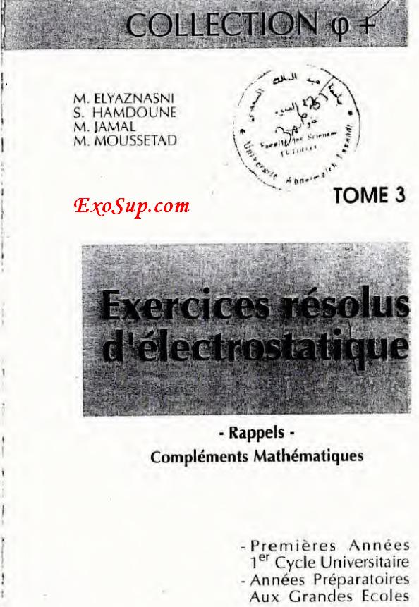 tome 3 Exercices résolus d'électrostatique