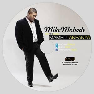 Mike Mohede - Mampu Tanpanya