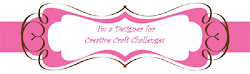 Proud to be a DT for Creative Craft Challenge 2