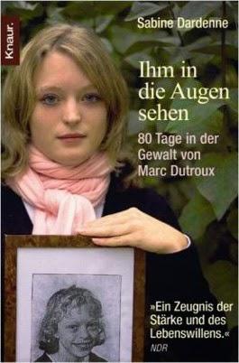 Jules Tipp: Sabine Dardenne - Ihm in die Augen sehen