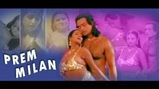 Hot Hindi Movie 'Prem Milan' Watch Online
