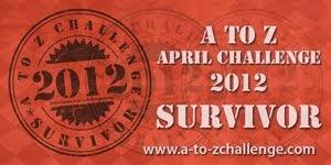 A-Z Challenge 2012 Survivor