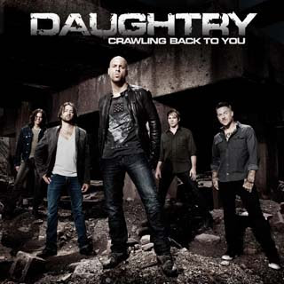 Daughtry – Crawling Back To You Lyrics | Letras | Lirik | Tekst | Text | Testo | Paroles - Source: musicjuzz.blogspot.com