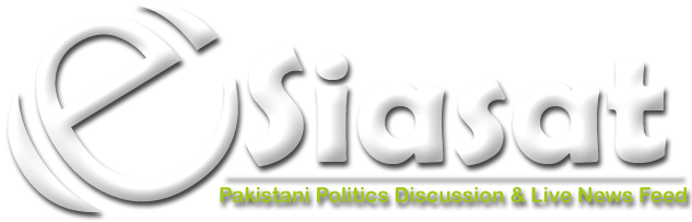eSiasat | Pakistani Politics Discussion & Live News Feed