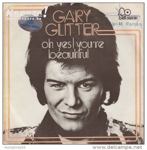 Gary Glitter Oh Yes! You Are Beautiful