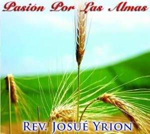Josué Yrion-Pasión Por Las Almas-