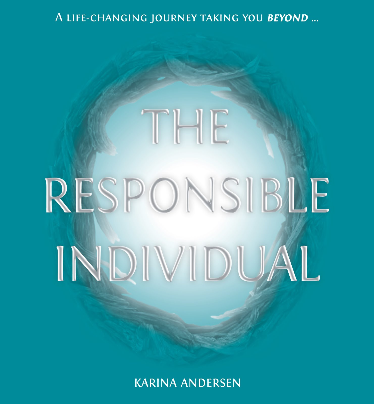 THE RESPONSIBLE INDIVIDUAL (PUBLISHED BOOK)