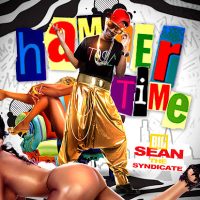 Big_Sean-Hammer_Time_(Hosted_by_the_Syndicate)-(Bootleg)-2011
