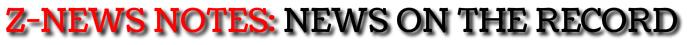 Z-News Notes