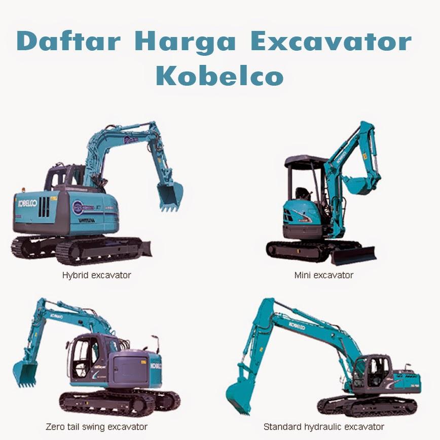 Daftar Harga Excavator Kobelco