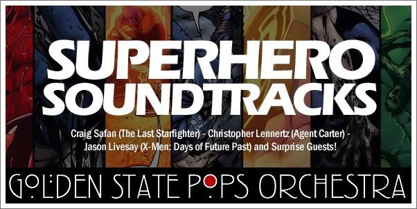 Superhero Soundtracks by the Golden State Pops Orchestra