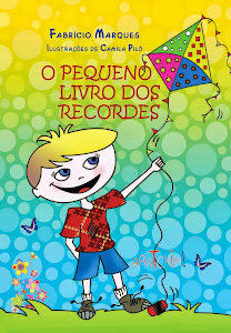 O pequeno livro dos recordes, de Fabrício Marques - R$ 28,00