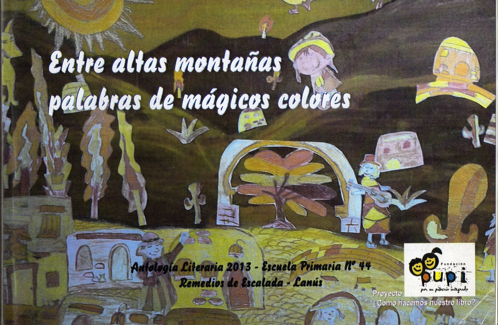 Entre altas montañas, palabras de mágicos colores