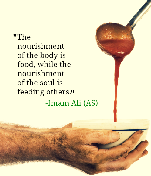 The nourishment of the body is food, while the nourishment of the soul is feeding others.