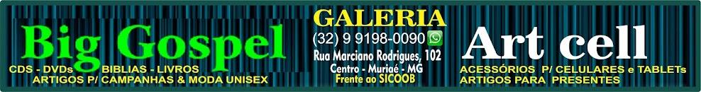 GALERIA BIG GOSPEL