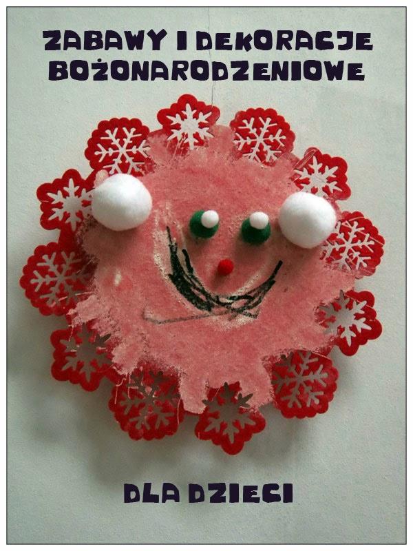 Zabawy i dekoracje bożonarodzeniowe dla dzieci