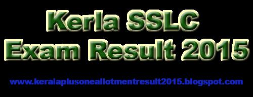 www.keralapareekshabhavan.in,  www.results.kerala.nic.in,  www.keralaresults.nic.in,  www.kerala.gov.in,  www.prd.kerala.gov.in,  www.results.itschool.gov.in, Kerala SSLC April 20, 2015, 10th exam result 2015,
