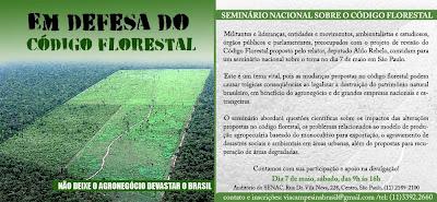 divulgação do Seminário sobre o Código Florestal, em São Paulo, dia 7 de abril