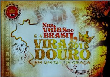 """Enredo: """"Nas veias do Brasil, é a Viradouro em um dia de graça!"""""""