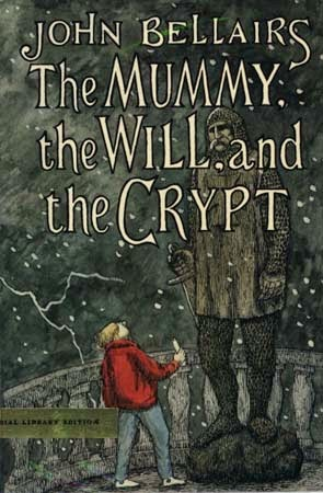 cover of The Mummy, the Will, and the Crypt by John Bellairs