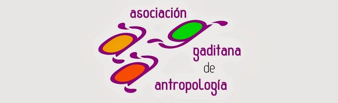 ASOCIACIÓN GADITANA DE ANTROPOLOGÍA