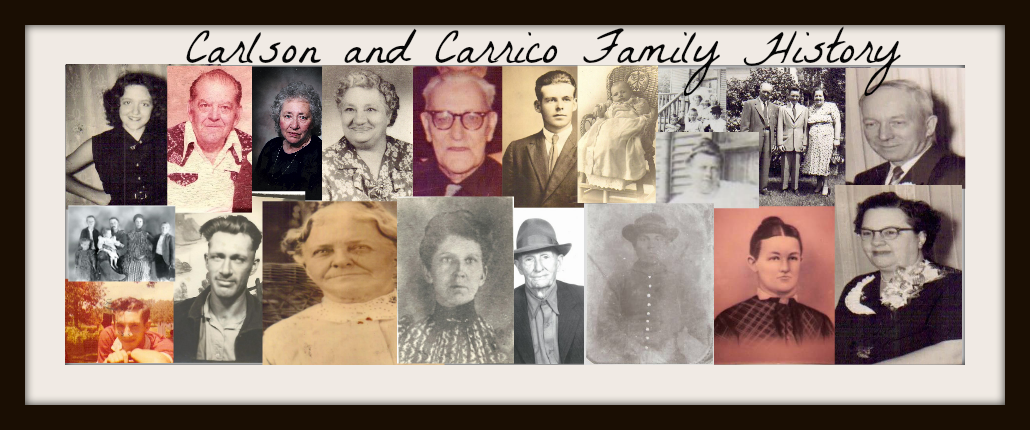 Carlson and Carrico Family History