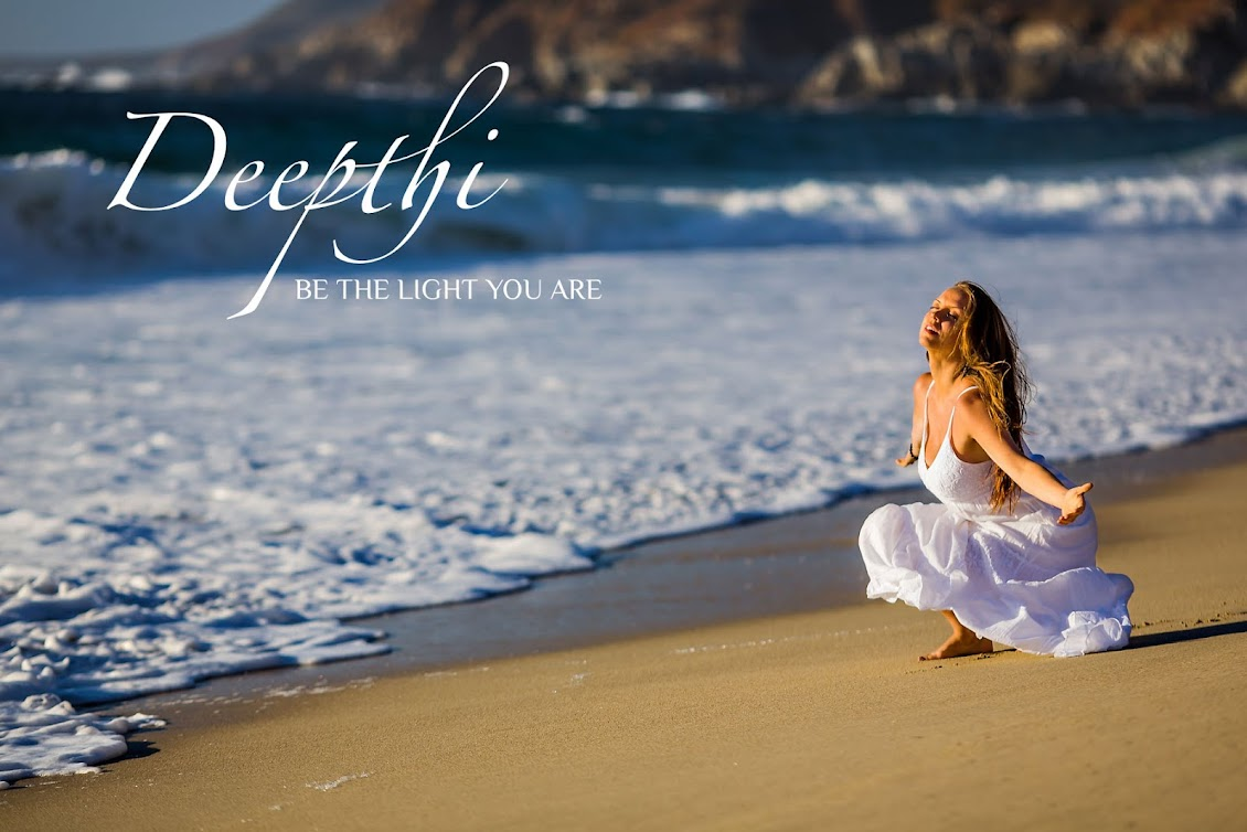 DEEPTHI ღ Be The Light You Are