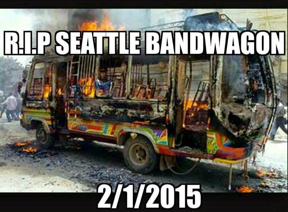 R.I.P. Seattle Bandwagon 2/1/2015