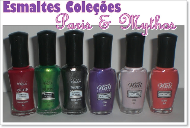 Mythos, Nati, Passe, Paris, Prola, Super, Esmaltes