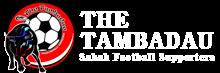 The Tambadau - Penyokong Bolasepak Sabah