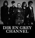 DIR EN GREY CHANNEL