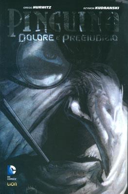 PINGUINO: DOLORE E PREGIUDIZIO - RECENSIONE DEL VOLUME LION COMICS