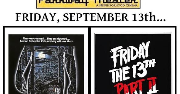 13th part 2 double feature on 35mm friday the 13th the franchise