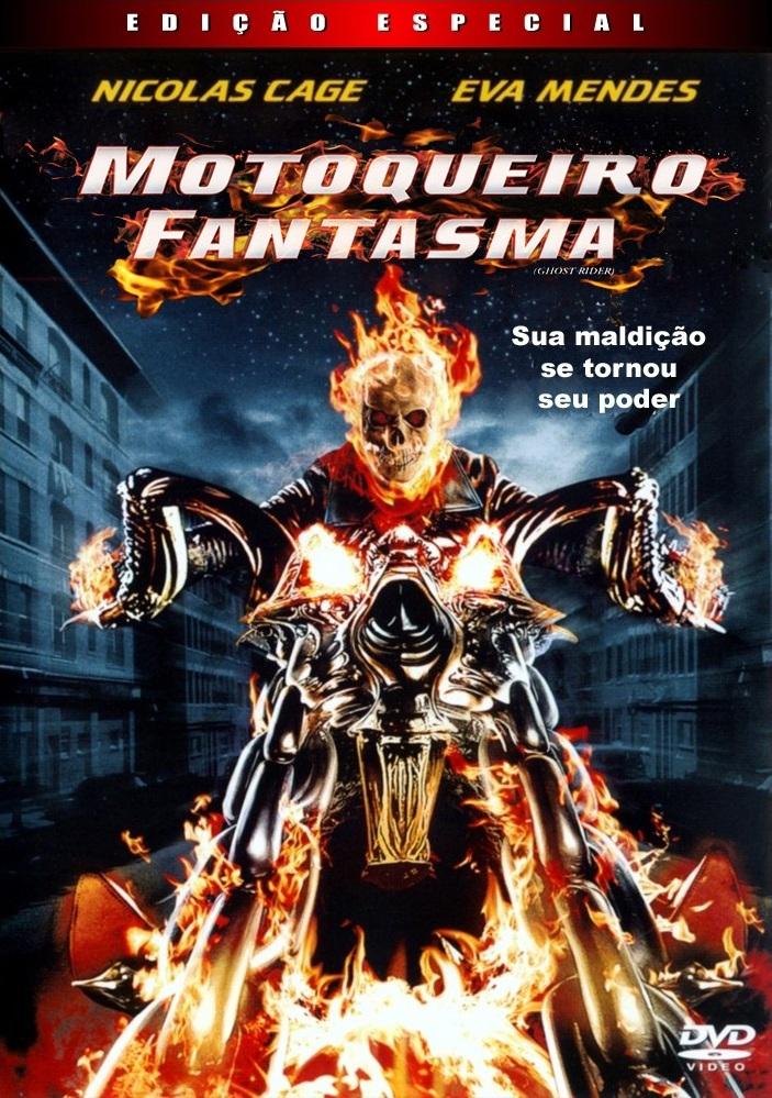 Motoqueiro Fantasma – Dublado (2007)